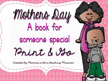 Mothers Day Book Print & Go
