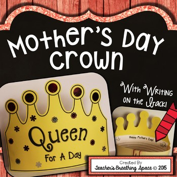 """Mother's Day Card --- """"Queen For A Day"""" Crown and Mother's"""