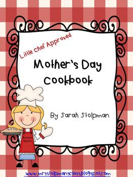 Mother's Day Cookbook (Little Chef Approved)