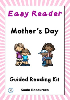 Mothers Day Easy Reader Guided Reading Kit