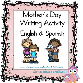 Mother's Day Free Writing Activity English & Spanish