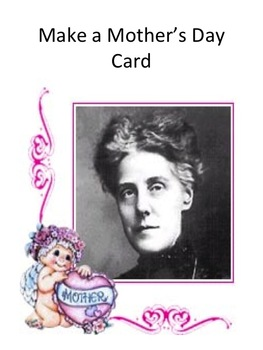 Mother's Day History PowerPoint with Make a Card & links t