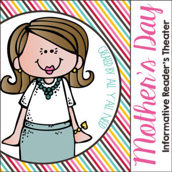 Mother's Day Informative Reader's Theater