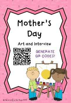 Mother's Day: Interview and QR Codes!