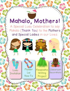 Mother's Day: Mahalo, Mothers! An ELA Unit with a Mother's