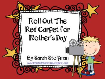 Mother's Day (Roll Out The Red Carpet)
