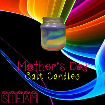 Mother's Day Salt Candle ~ STEM Craftivity