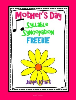 Mother's Day: Syllable Syncopation FREEBIE