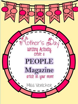 Mother's Day Writing Activity K-8th grade UPDATED 2016