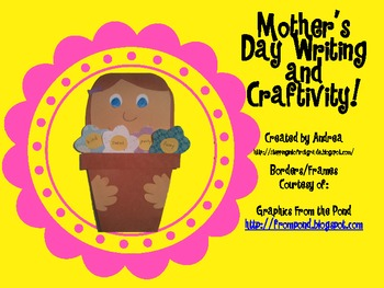 Mother's Day Writing and Craftivity