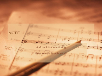 Motif Lesson with Beethoven's 5th