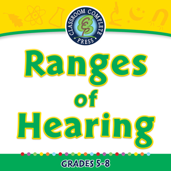 Motion: Ranges of Hearing - NOTEBOOK Gr. 5-8