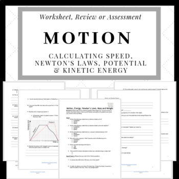 Motion- Calculating Speed, Newton's Laws & Potential/Kinet