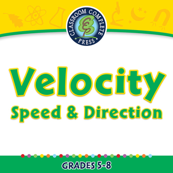 Motion: Velocity - Speed & Direction - PC Gr. 5-8