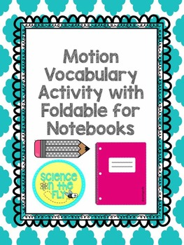 Motion Vocabulary Activity with Foldable for Notebooks