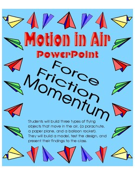 Motion in Air