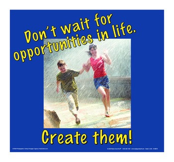 Motivational Message - Create Opportunities