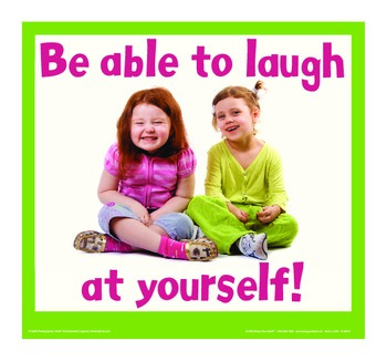 Motivational Message - Laugh At Yourself