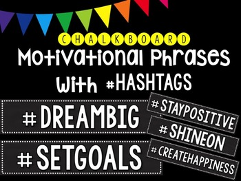 Motivational Phrases with Hashtags - Black & White Chalkboard