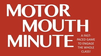Motor Mouth Minute- a Free Fun Ice-breaker Game for Middle