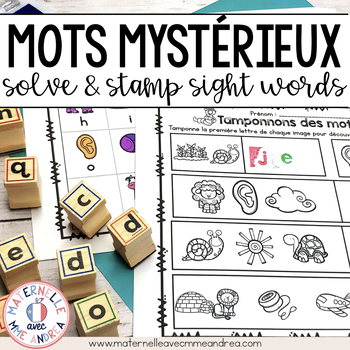 Mots mystérieux! (FRENCH Solve & Stamp Sight Words)