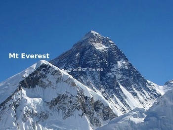 Mount Everest - Power Point facts history pictures