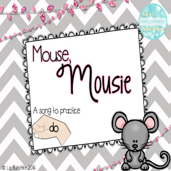 Mouse, Mousie: A Song to Present Do