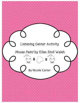 Mouse Paint Listening Center Activity