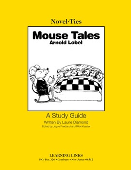 Mouse Tales - Novel-Ties Study Guide