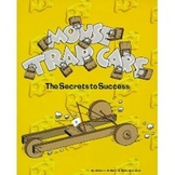 "Mouse Trap Cars ""The Secrets to Success"""