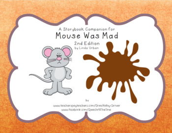 Mouse Was Mad  A Storybook Companion
