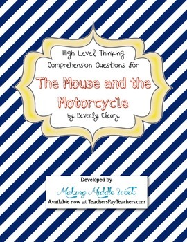 Mouse and the Motorcycle High Level Comprehension Question