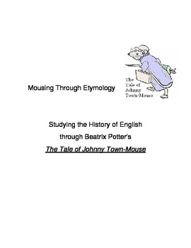 Mousing through Etymology with Johnny Town-Mouse