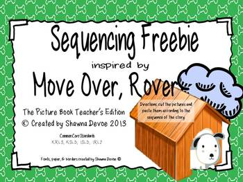 Sequencing inspired by Move Over, Rover by Karen Beaumont