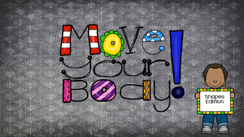 Move Your Body - Shapes Edition
