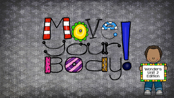Move Your Body - Kindergarten Wonders Unit 2 Edition