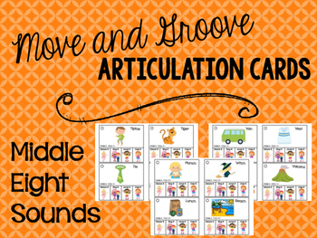 Move and Groove Articulation Cards: Middle Eight Sounds