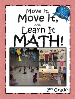 Move it, Move it and Learn it: MATH! 2nd Grade