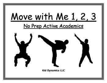 Move with Me 1, 2, 3: No Prep Active Academics
