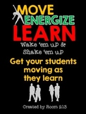 Move/Energize/Learn: reaching kinesthetic, visual and audi