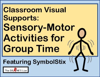 Movement & Sensory-Motor Activities for Group Time  (or anytime)