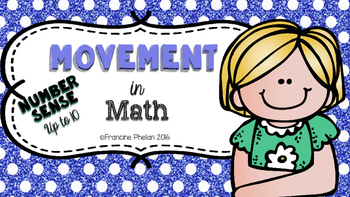 Movement in Math (NUMBER SENSE TO 10)