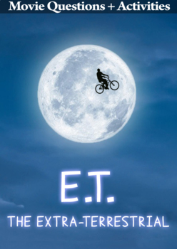 Movie Comprehension Questions - E.T The Extraterrestrial (1982)
