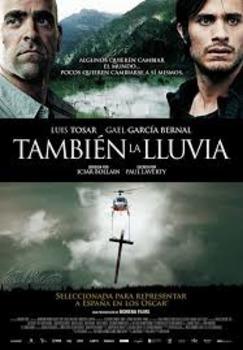 Movie Guide in Spanish: También la lluvia | Even The Rain.