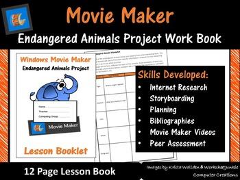Movie Maker – Endangered Animals Project Work Book (ISTE 2