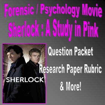 Movie Question Packet : Sherlock A Study in Pink (forensic