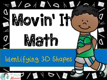 Movin' It Math Identifying 3 Dimensional Shapes