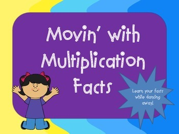 Movin' with Multiplication Facts