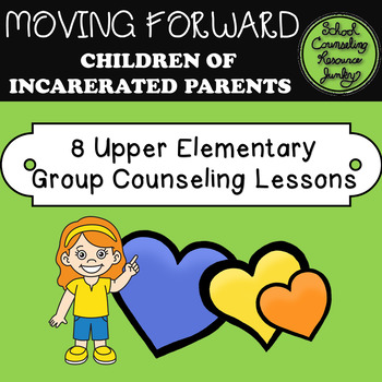 Moving Forward: Incarcerated Parents Small Group Curriculu