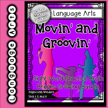 Moving and Grooving Unit 1 Sight Word Brain Break